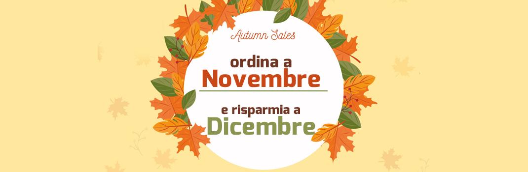 Ordina a Novembre e risparmia a Dicembre