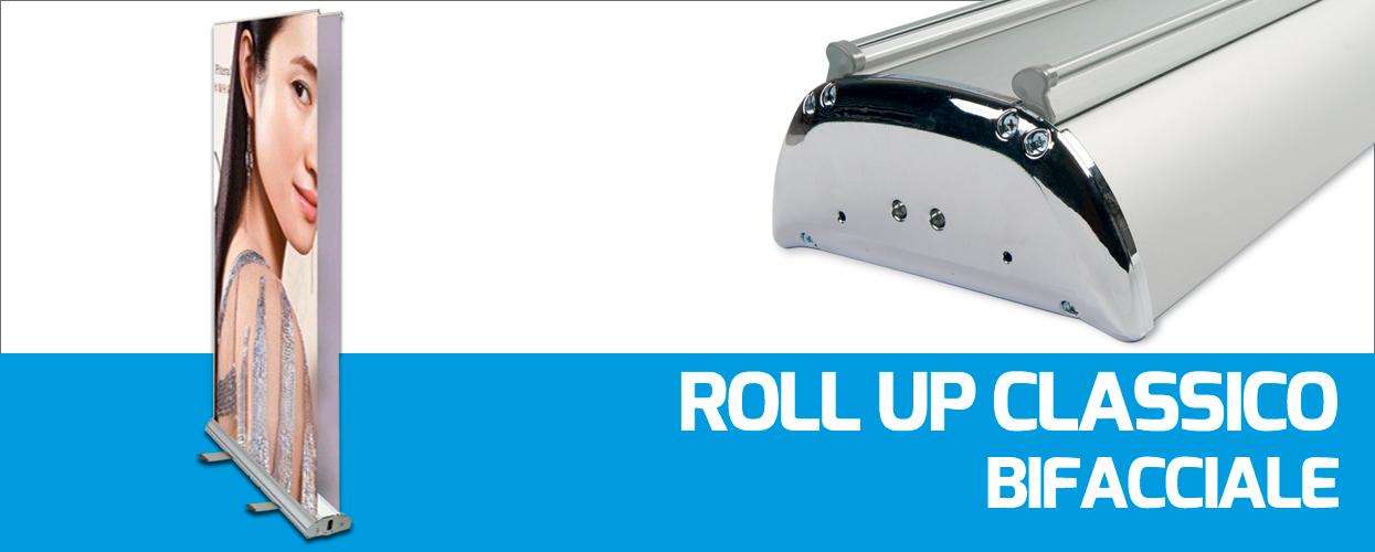 Roll Up Classico Bifacciale per attività pubblicitaria e promozionali in fiere, stand e negozi