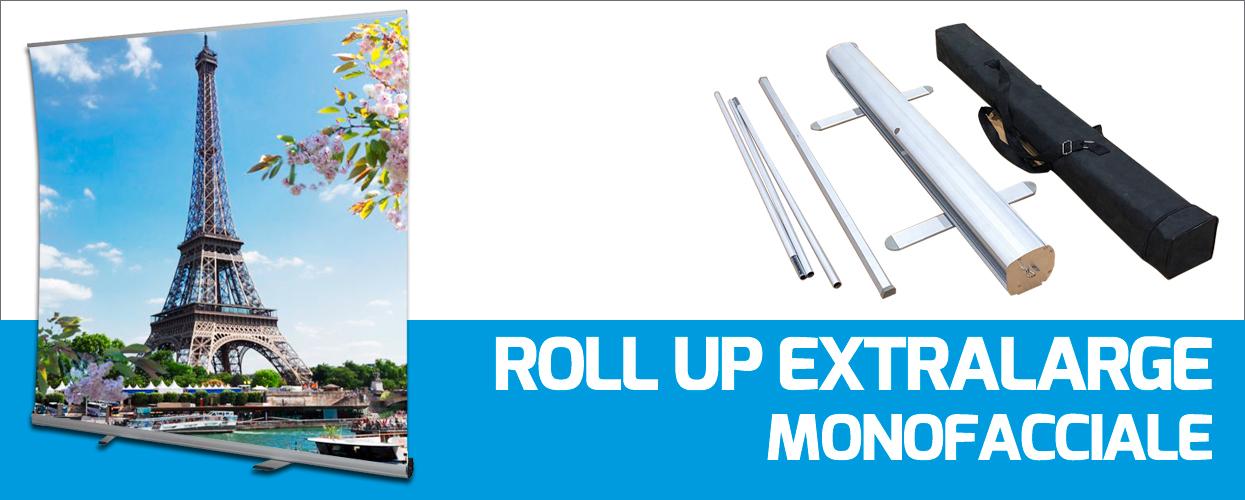 Roll Up Extra Large Monofacciale formato XL di grandi dimensioni