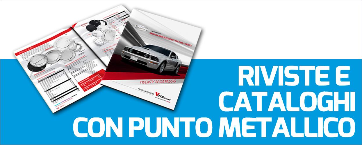 Stampa Cataloghi e Riviste con Rilegatura Punto Metallico Online