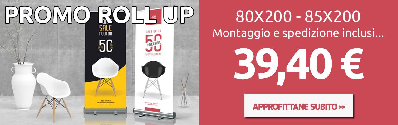 Promo Rollup a soli 39,40 €Montaggio e Spedizione inclusi
